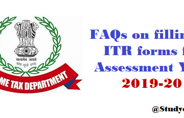 FAQs in respect of filling-up of the Income-tax return forms for Assessment Year 2019-20