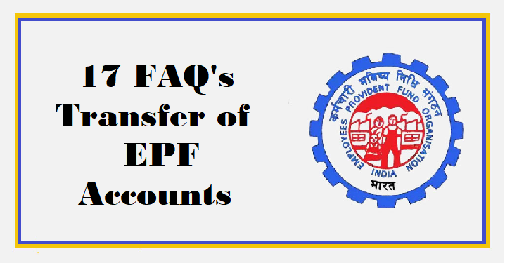 17 FAQ's Transfer of EPF accounts