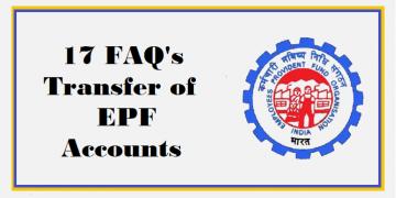 17 FAQ's Transfer of EPF accounts