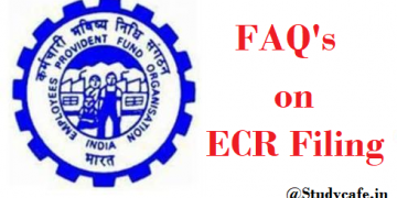 FAQ's on ECR Filing And Payment of Contributions