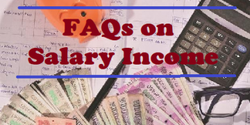 FAQs on Salary Income