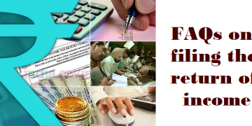 FAQs on filing the return of income