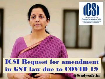 ICSI Request for amendment in GST law due to COVID 19