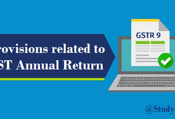 Provisions related to GST Annual Return & GST Audit