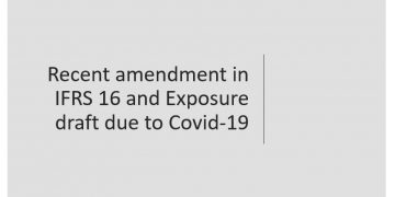 Recent amendment in IFRS 16 and Exposure draft due to Covid-19