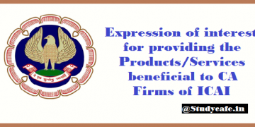 Expression of interest for providing the Products/Services beneficial to CA Firms of ICAI