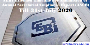 SEBI Extended Timeline For Submission of Annual Secretarial Cmpliance Report (ASCR) Till 31st July 2020