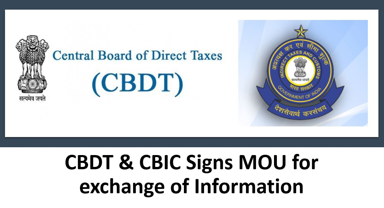 CBDT & CBIC Signs MOU for exchange of Information