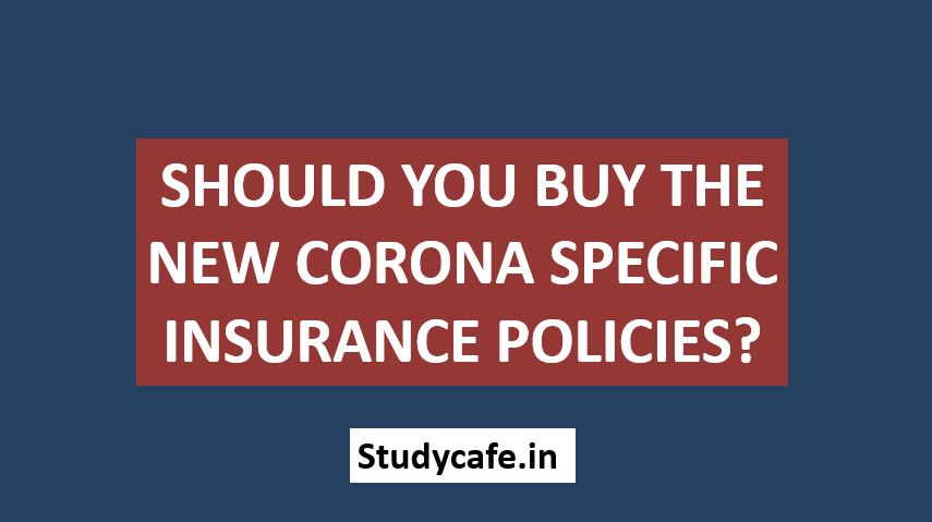 Should you buy the new corona specific insurance policies?
