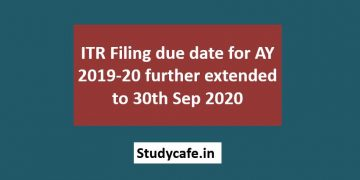 ITR Filing due date for AY 2019-20 further extended to 30th Sep 2020