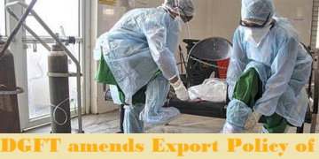 DGFT amends Export Policy of PPEs or Masks
