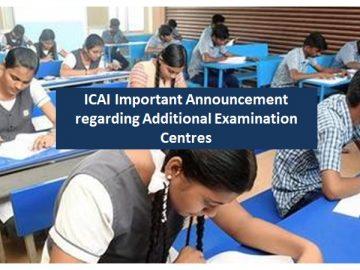 ICAI Important Announcement regarding Additional Examination Centres