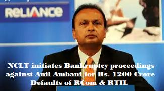 NCLT initiates Bankruptcy proceedings against Anil Ambani for loan default
