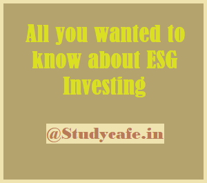 All you wanted to know about ESG investing