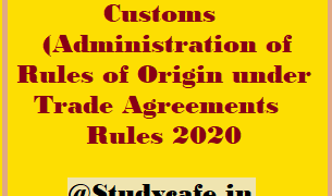 Customs (Administration of Rules of Origin under Trade Agreements) Rules 2020