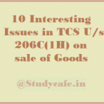 10 Interesting Issues in TCS U/s 206C(1H) on sale of Goods