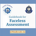 CBIC has released a guidebook for Faceless Assessment