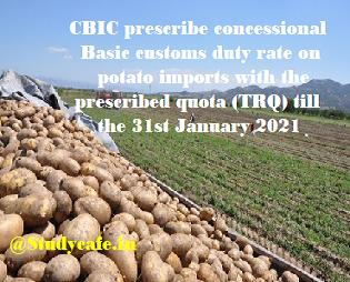 CBIC prescribe concessional Basic customs duty rate on potato