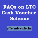 FAQs on LTC Cash Voucher Scheme 2020 for Income Tax benefit