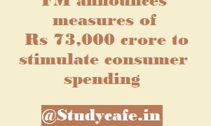 FM announces measures of Rs 73,000 crore to stimulate consumer spending
