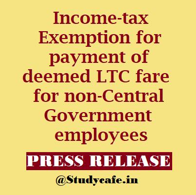 LTC cash voucher scheme benefit extended to non-Central Govt employees
