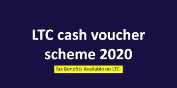 LTC cash voucher scheme 2020, Tax Benefits Available on LTC