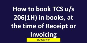 How to book TCS u/s 206(1H) in books, at the time of Receipt or Invoicing