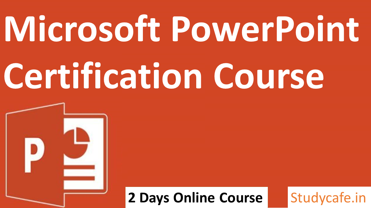 Powerpoint Certification Course by Studycafe