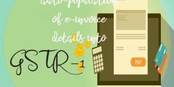 Advisory on auto-population of e-invoice details into GSTR-1