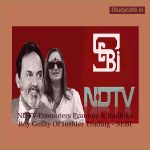 NDTV Promoters Prannoy & Radhika Roy Guilty Of Insider Trading