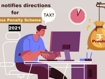 CBDT notifies directions for Faceless Penalty Scheme 2021