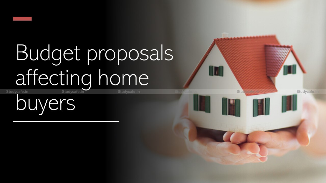 Budget proposals affecting home buyers