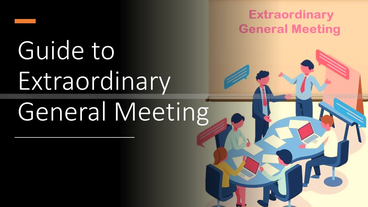 Guide to Extraordinary General Meeting