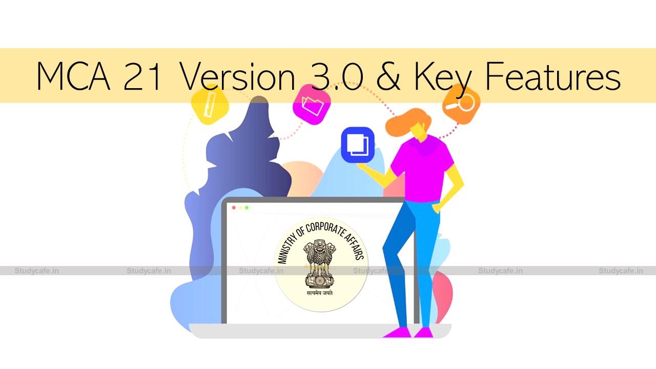 MCA 21 Version 3.0 & Key Features