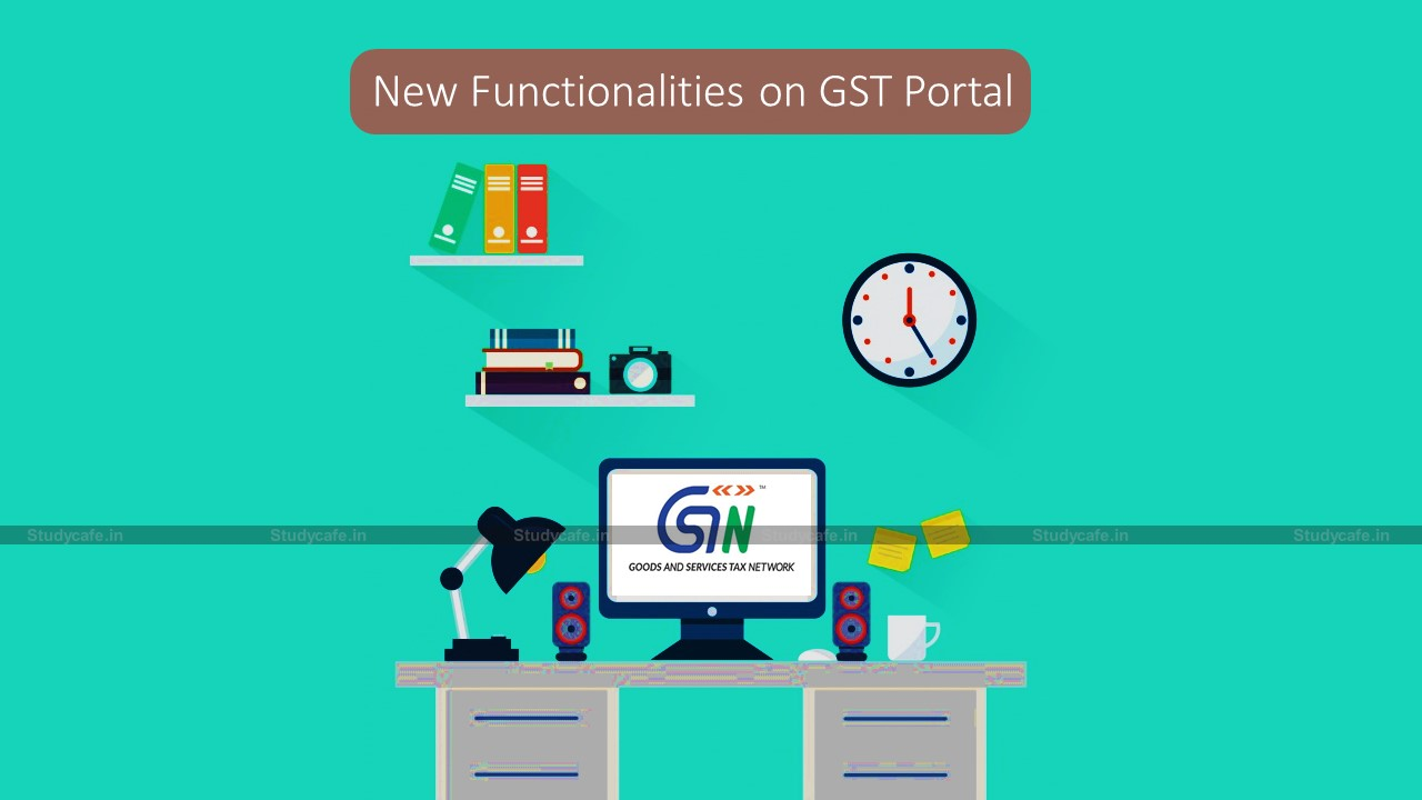 All GSTN Functionality introduced in month of Feb 2021