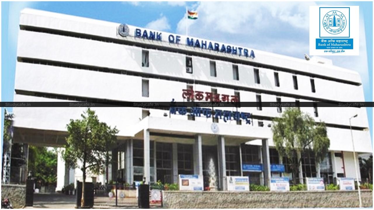 Bank of Maharashtra 150 Vacancies of Generalist Officers for CA/ICWA/CFA