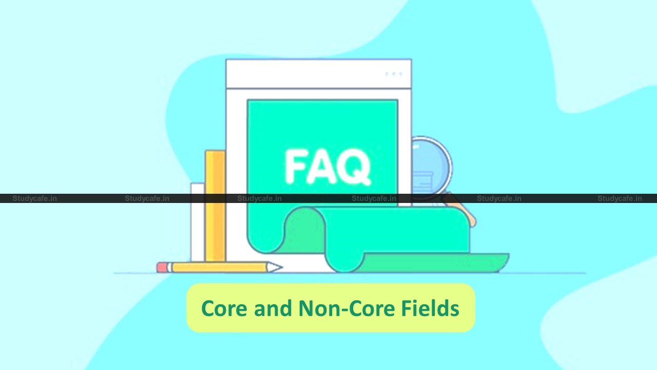 GSTN issues FAQs on Amendment in Registration of Core and Non-Core Fields