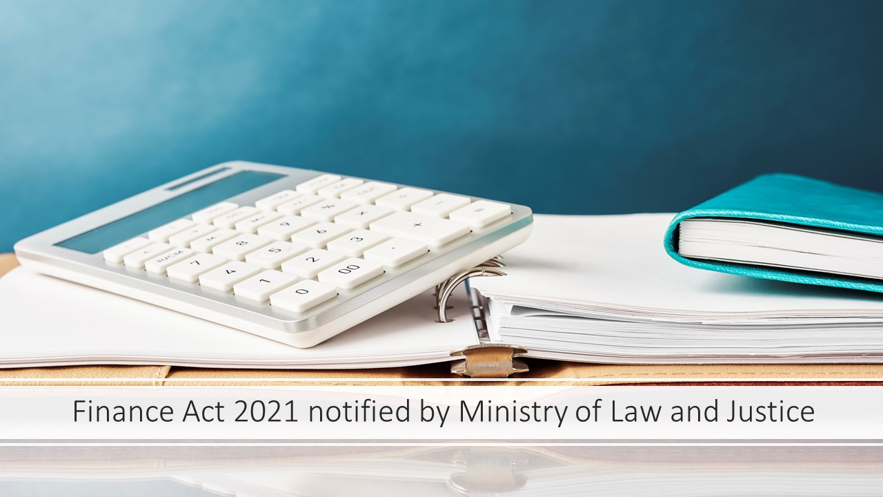 Finance Act 2021 notified by Ministry of Law and Justice