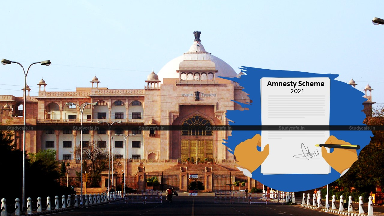 Rajasthan Government issued Clarification on Amnesty Scheme 2021