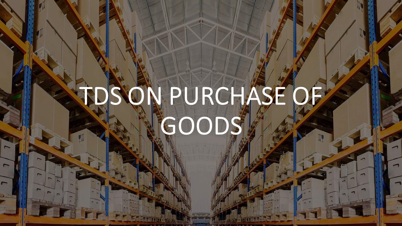 TDS on Purchase of Goods Exceeding Rs 50 Lakh under section 194Q