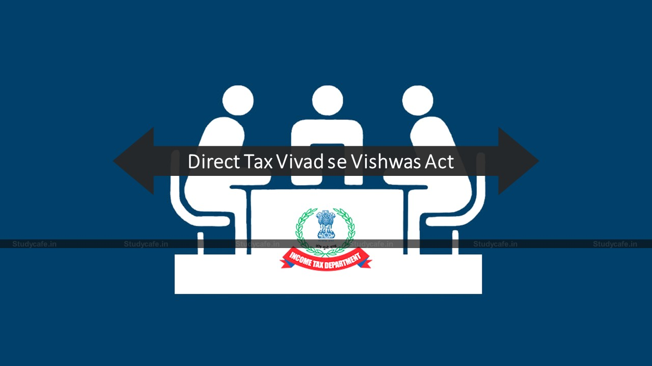 CBDT circular on section 10 of the Direct Tax Vivad se Vishwas Act, 2020