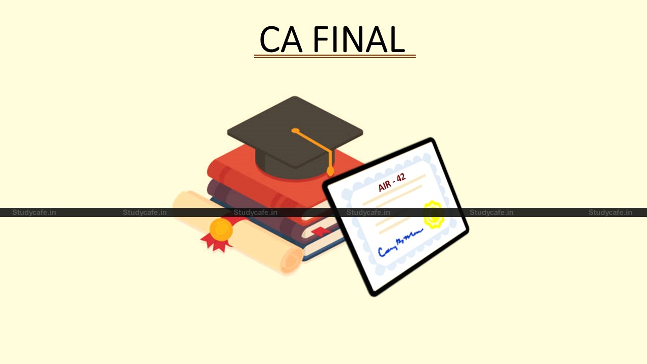 CA student whose Result was withheld finally got released & secured AIR 42 Rank in CA Final