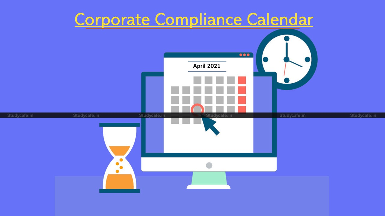 Corporate Compliance Calendar April 2021