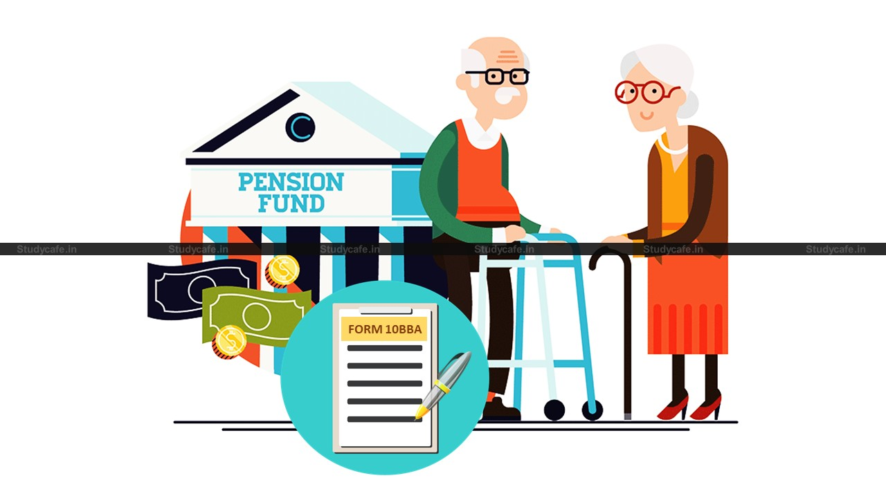 CBDT Amends Pension Fund (Income Tax rule 2DB & Form 10BBA) Rule