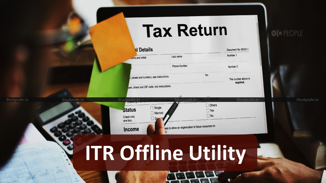 How to use new offline utility for Filing ITR Forms | AY 2021-22
