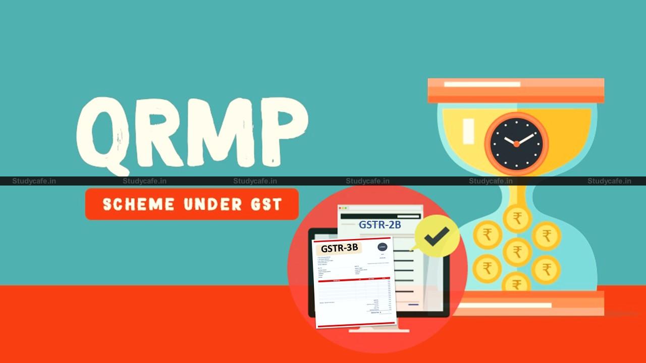 QRMP Scheme: CBIC enables New features of Form GSTR-2B & GSTR-3B