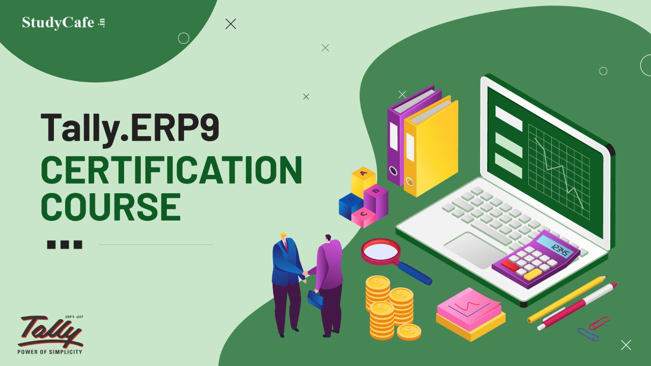 Tally.ERP9 Basic to Advance Certification Course