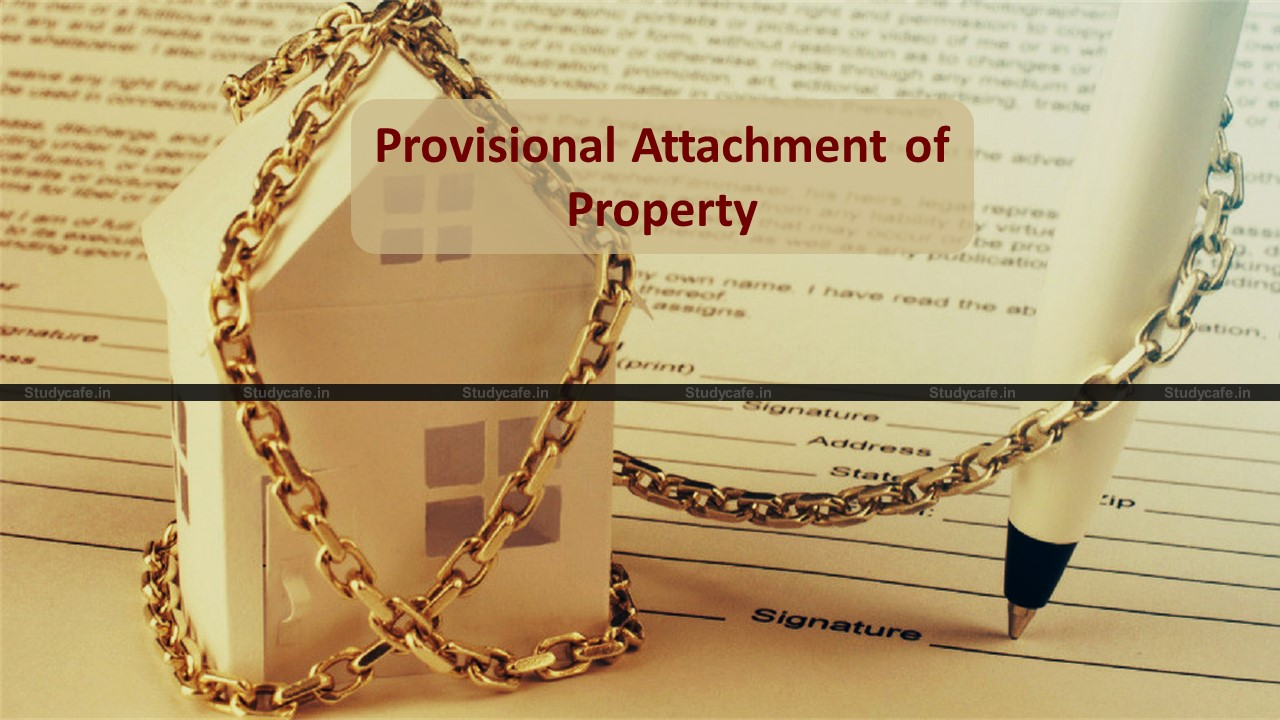 CBIC Guidelines for Provisional Attachment of Property