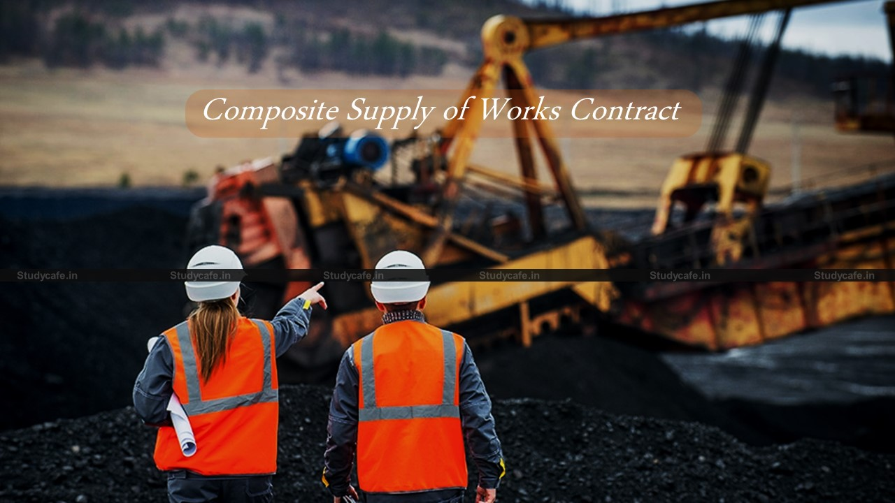Earthwork for mining development taxable @5% constitutes composite supply of works contract