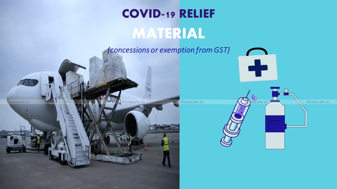 GoM on concessions or exemption from GST to COVID relief material